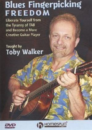 Rent Blues Fingerpicking Freedom: Taught by Toby Walker Online DVD Rental