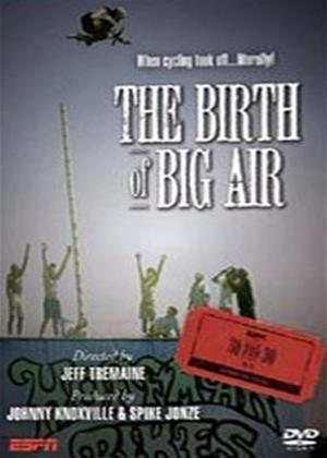 Rent The Birth of Big Air Online DVD Rental