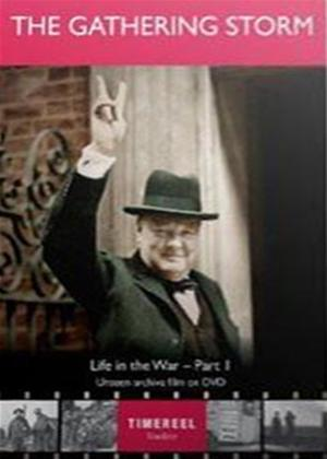 Rent Life in the War: Part 1: The Gathering Storm Online DVD Rental