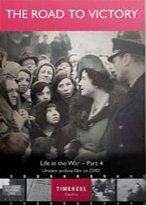 Rent Life in the War: Part 4: The Road to Victory Online DVD Rental
