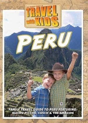 Rent Travel with Kids: Peru Online DVD Rental