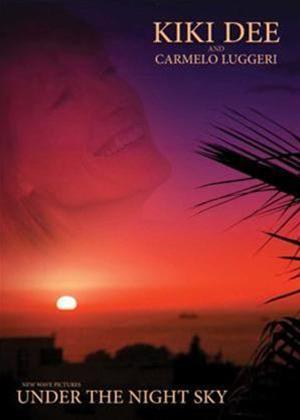 Rent Kiki Dee and Carmelo Luggeri: Under the Night Sky Online DVD Rental