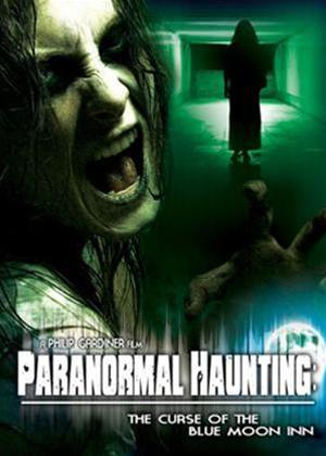 Rent Paranormal Haunting: Curse of the Blue Moon Inn Online DVD Rental