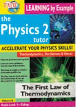 Rent The Physics Tutor 2: The First Law of Thermodynamics Online DVD Rental