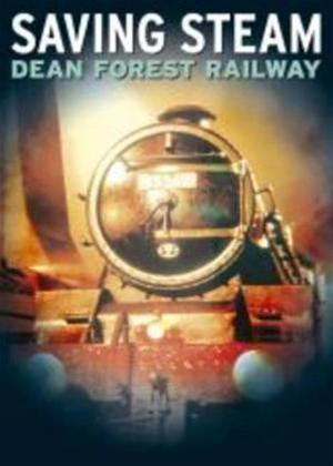 Rent Saving Steam: Dean Forest Railway Online DVD Rental