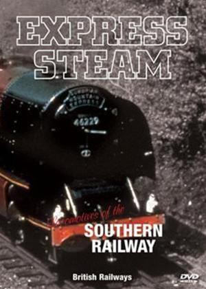 Rent Express Steam: Locomotives of the Southern Railway Online DVD Rental