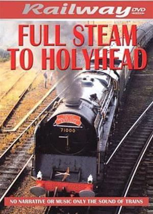 Rent Full Steam to Holyhead Online DVD Rental