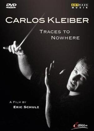 Rent Carlos Kleiber: Traces to Nowhere Online DVD Rental