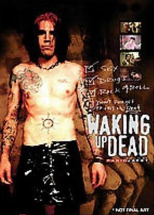 Rent Documentary Feature: Waking Up Dead the Movie Online DVD Rental