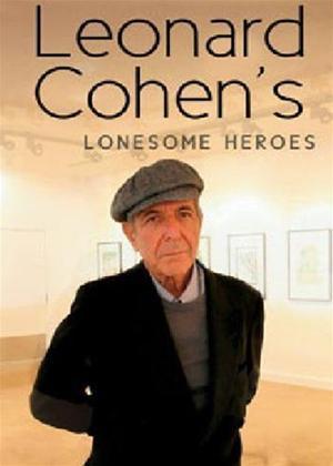 Rent Leonard Cohen's Lonesome Heroes Online DVD Rental
