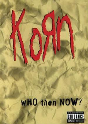 Rent Korn: Who Then Now? Online DVD Rental