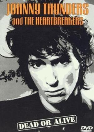 Rent Johnny Thunders and Heartbreakers: Dead or Alive Online DVD Rental
