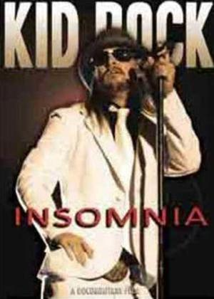 Rent Kid Rock: Insomnia: A Documentary Film Online DVD Rental