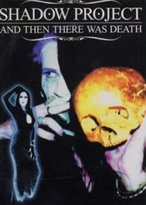 Rent Shadow Project: And Then There Was Death Online DVD Rental