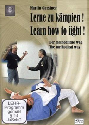Rent Martin Gerstner: Lerne Zu Kämpfen! Learn How to Fight! Online DVD Rental