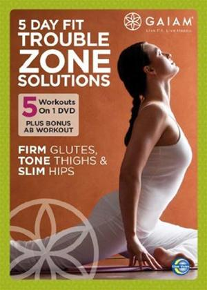 Rent Gaiam 5 Day Fit Trouble Zone Solutions Online DVD Rental