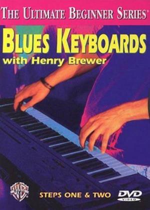 Rent Henry Brewer: Blues Keyboards Steps 1 and 2 Online DVD Rental