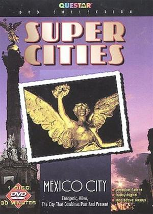 Rent Super Cities: Mexico City Online DVD Rental
