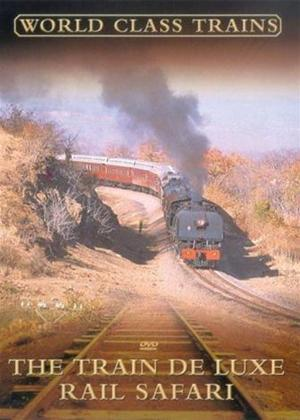 Rent Train De Luxe Rail Safari Online DVD Rental