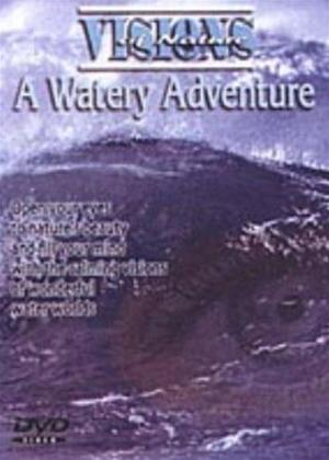 Rent Visions of Nature: A Watery Adventure Online DVD Rental