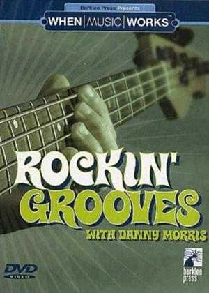 Rent Rockin' Grooves with Danny Morris Online DVD Rental