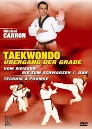 Rent Michel Carron: Taekwondo, Übergang Der Grade Online DVD Rental