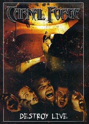 Rent Carnal Forge: Destroy Live Online DVD Rental