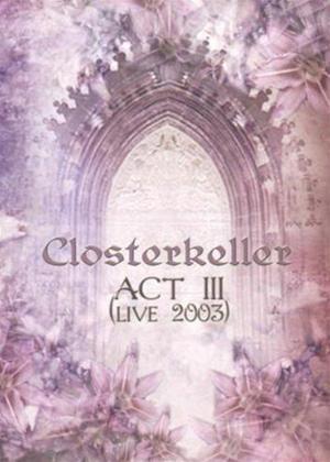 Rent Closterkeller: Act 3 Live Online DVD Rental