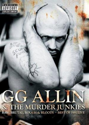 Rent G.G. Allin: Raw, Brutal, Live and Bloody: Best of 1991 Online DVD Rental