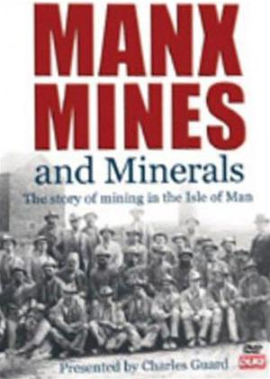 Rent Manx Mines and Minerals Online DVD Rental