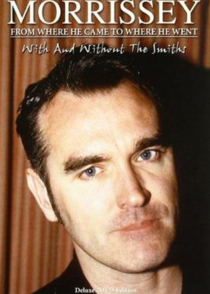 Rent Morrissey: From Where He Came to Where He Went Online DVD Rental