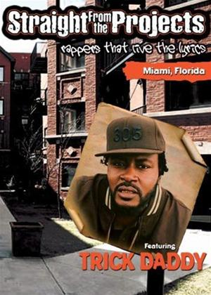 Rent Trick Daddy: Straight from the Projects Online DVD Rental