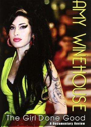 Rent Amy Winehouse: The Girl Done Good Online DVD Rental
