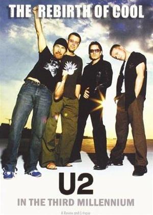 Rent U2: The Rebirth of Cool: U2 in the Third Millenium Online DVD Rental