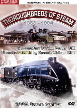 Rent Thoroughbreds of Steam 1963: 1994 Online DVD Rental