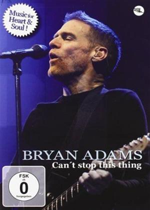 Rent Bryan Adams: Can't Stop This Thing Online DVD Rental