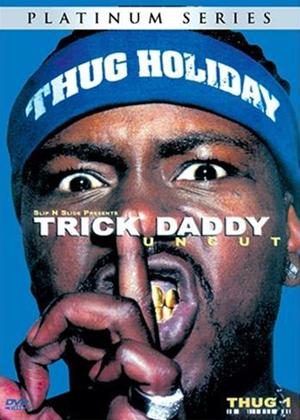 Rent Trick Daddy: Thug Holiday Uncut Online DVD Rental