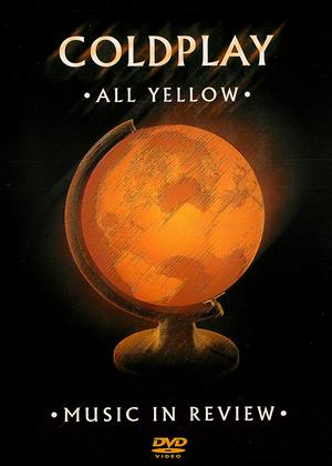 Rent Coldplay: All Yellow Online DVD & Blu-ray Rental