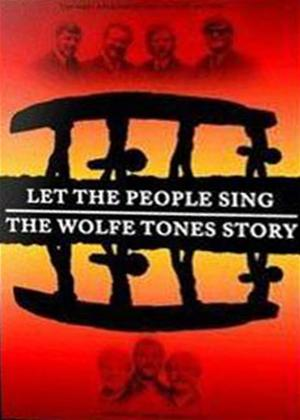 Rent The Wolfe Tones: Let the People Sing: The Wolfe Tones Story Online DVD Rental