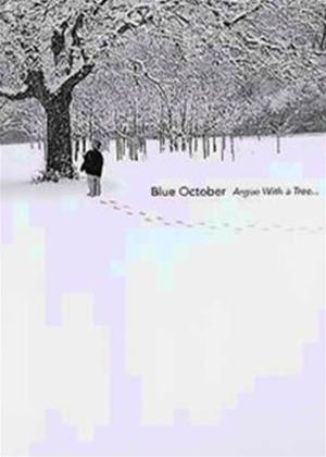 Rent Blue October: Argue with a Tree Online DVD Rental