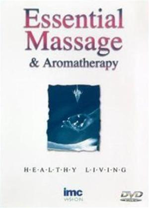 Rent Essential Massage and Aromatherapy Online DVD Rental
