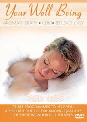 Rent Your Well Being: Aromatherapy, Reiki and Reflexology Online DVD Rental