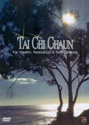 Rent Tai Chi Chaun: For Health, Relaxation and Self-Defence Online DVD Rental