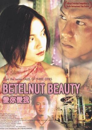 Rent Betelnut Beauty (aka Ai Ni Ai Wo) Online DVD Rental