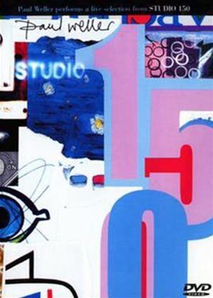 Rent Paul Weller: Studio 150 Online DVD Rental