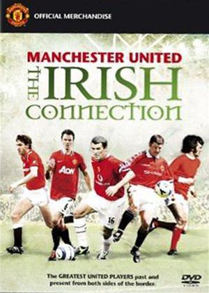 Rent Manchester United: The Irish Connection Online DVD Rental