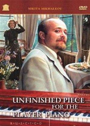 Rent Unfinished Piece for the Player Piano (aka Neokonchennaya pyesa dlya mekhanicheskogo pianino) Online DVD Rental