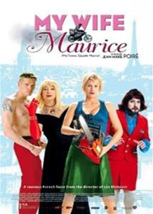 Rent My Wife's Name Is Mauric (aka Ma femme... s'appelle Maurice) Online DVD Rental