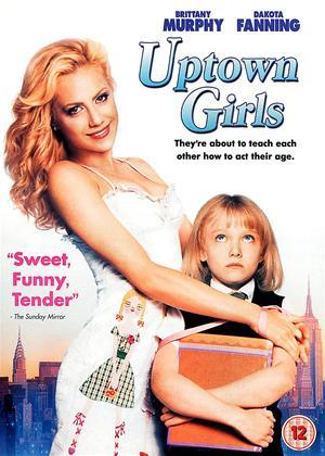 Rent Uptown Girls Online DVD Rental