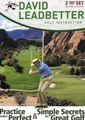 Rent David Leadbetter: Practice Makes Perfect/Simple Secrets for ... Online DVD Rental